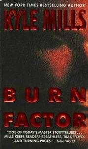 Foto Cover di Burn Factor, Ebook inglese di Kyle Mills, edito da HarperCollins