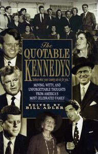 Foto Cover di Quotable Kennedy's, Ebook inglese di Bill Adler, edito da HarperCollins