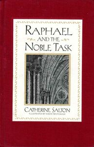 Foto Cover di Raphael and the Noble Task, Ebook inglese di Catherine Salton, edito da HarperCollins