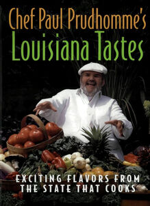 Foto Cover di Chef Paul Prudhomme's Louisiana Tastes, Ebook inglese di Paul Prudhomme, edito da HarperCollins