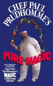 Foto Cover di Chef Paul Prudhomme's Pure Magic, Ebook inglese di Paul Prudhomme, edito da HarperCollins