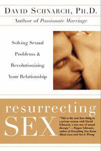 Foto Cover di Resurrecting Sex, Ebook inglese di James Maddock,David Schnarch, edito da HarperCollins