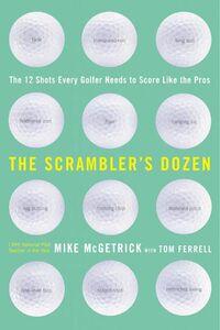 Foto Cover di The Scrambler's Dozen, Ebook inglese di Mike McGetrick, edito da HarperCollins
