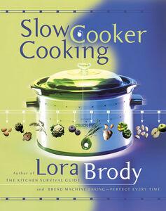 Foto Cover di Slow Cooker Cooking, Ebook inglese di Lora Brody, edito da HarperCollins