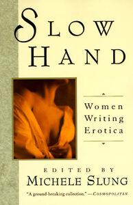 Foto Cover di Slow Hand, Ebook inglese di Michelle Slung, edito da HarperCollins