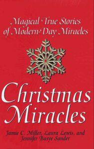 Foto Cover di Christmas Miracles, Ebook inglese di Jamie Miller, edito da HarperCollins