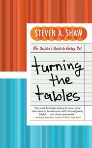 Foto Cover di Turning the Tables, Ebook inglese di Steven A. Shaw, edito da HarperCollins