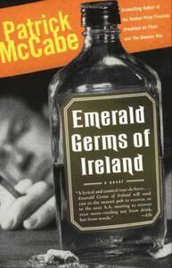Foto Cover di Emerald Germs of Ireland, Ebook inglese di Patrick McCabe, edito da HarperCollins
