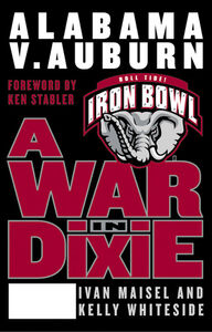Foto Cover di A War in Dixie, Ebook inglese di Ivan Maisel,Kelly Whiteside, edito da HarperCollins