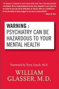 Foto Cover di Warning, Ebook inglese di William Glasser, M.D., edito da HarperCollins