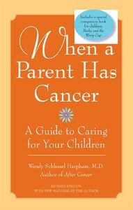 Foto Cover di When a Parent Has Cancer, Ebook inglese di Wendy S. Harpham, M.D., edito da HarperCollins