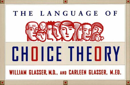 Foto Cover di The Language of Choice Theory, Ebook inglese di Carleen Glasser,William Glasser, M.D., edito da HarperCollins