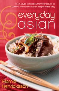 Foto Cover di Everyday Asian, Ebook inglese di Marnie Henricksson, edito da HarperCollins