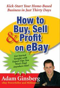 Foto Cover di How to Buy, Sell, and Profit on eBay, Ebook inglese di Adam Ginsberg, edito da HarperCollins