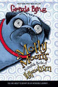 Foto Cover di Molly Moon's Incredible Book of Hypnotism, Ebook inglese di Georgia Byng, edito da HarperCollins