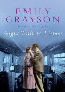 Foto Cover di Night Train to Lisbon, Ebook inglese di Emily Grayson, edito da HarperCollins