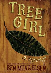 Foto Cover di Tree Girl, Ebook inglese di Ben Mikaelsen, edito da HarperCollins