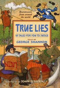 Foto Cover di True Lies, Ebook inglese di George Shannon,John O'Brien, edito da HarperCollins