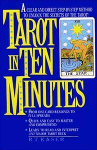 Foto Cover di Tarot in Ten Minutes, Ebook inglese di Richard T. Kaser, edito da HarperCollins