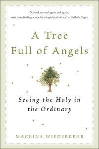 Foto Cover di A Tree Full of Angels, Ebook inglese di Macrina Wiederkehr, edito da HarperCollins