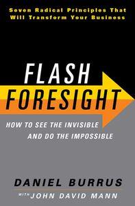 Foto Cover di Flash Foresight, Ebook inglese di Daniel Burrus, edito da HarperCollins