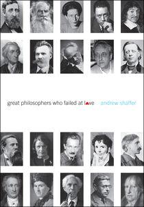 Foto Cover di Great Philosophers Who Failed at Love, Ebook inglese di Andrew Shaffer, edito da HarperCollins