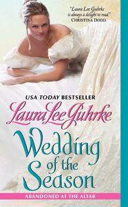 Foto Cover di Wedding of the Season, Ebook inglese di Laura Lee Guhrke, edito da HarperCollins