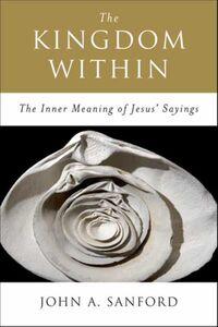 Foto Cover di The Kingdom Within, Ebook inglese di John A. Sanford, edito da HarperCollins