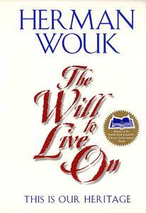 Foto Cover di The Will to Live On, Ebook inglese di Herman Wouk, edito da HarperCollins