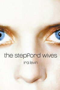 Foto Cover di The Stepford Wives, Ebook inglese di Ira Levin, edito da HarperCollins