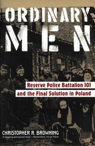 Foto Cover di Ordinary Men, Ebook inglese di Christopher R. Browning, edito da HarperCollins