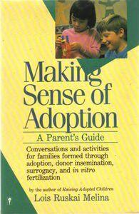 Foto Cover di Making Sense of Adoption, Ebook inglese di Lois Ruskai Melina, edito da HarperCollins