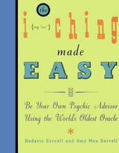 Foto Cover di I Ching Made Easy, Ebook inglese di Amy M. Sorrell, edito da HarperCollins