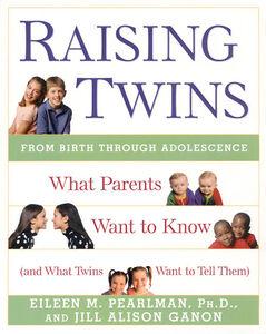 Foto Cover di Raising Twins, Ebook inglese di Jill Alison Ganon,Eileen M. Pearlman, edito da HarperCollins
