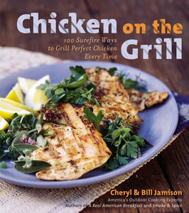 Foto Cover di Chicken on the Grill, Ebook inglese di Bill Jamison,Cheryl Alters Jamison, edito da HarperCollins
