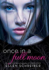 Foto Cover di Once in a Full Moon, Ebook inglese di Ellen Schreiber, edito da HarperCollins