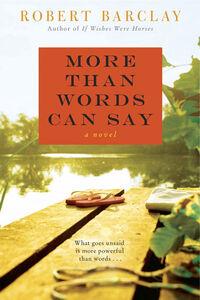 Foto Cover di More Than Words Can Say, Ebook inglese di Robert Barclay, edito da HarperCollins