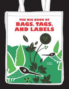 Foto Cover di The Big Book of Bags, Tags, and Labels, Ebook inglese di Cristian Campos, edito da HarperCollins