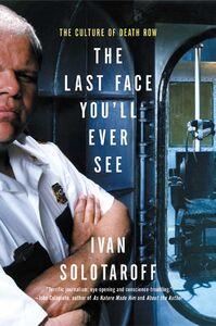 Foto Cover di The Last Face You'll Ever See, Ebook inglese di Ivan Solotaroff, edito da HarperCollins