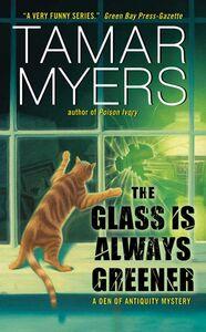Foto Cover di The Glass Is Always Greener, Ebook inglese di Tamar Myers, edito da HarperCollins
