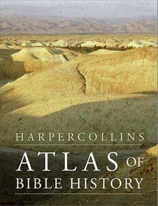 Foto Cover di HarperCollins Atlas of Bible History, Ebook inglese di James B. Pritchard, edito da HarperCollins