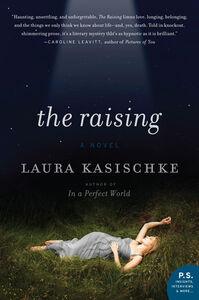 Foto Cover di The Raising, Ebook inglese di Laura Kasischke, edito da HarperCollins
