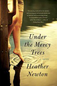 Foto Cover di Under the Mercy Trees, Ebook inglese di Heather Newton, edito da HarperCollins
