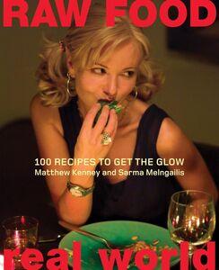 Foto Cover di Raw Food / Real World, Ebook inglese di Matthew Kenney,Sarma Melngailis, edito da HarperCollins