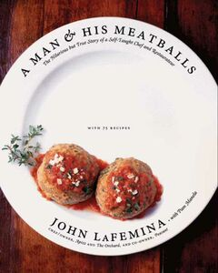Foto Cover di A Man and His Meatballs, Ebook inglese di John LaFemina, edito da HarperCollins