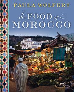 Foto Cover di The Food of Morocco, Ebook inglese di Paula Wolfert, edito da HarperCollins