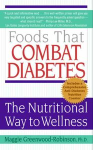 Foto Cover di Foods That Combat Diabetes, Ebook inglese di Maggie Greenwood-Robinson, PhD, edito da HarperCollins