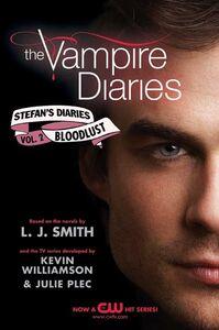 Foto Cover di The Bloodlust, Ebook inglese di Kevin Williamson & Julie Plec,L. J. Smith, edito da HarperCollins