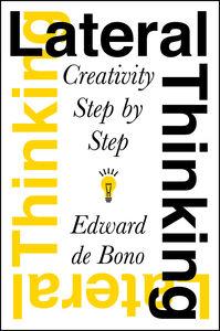 Foto Cover di Lateral Thinking, Ebook inglese di Edward De Bono, edito da HarperCollins