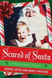 Foto Cover di Scared of Santa, Ebook inglese di Denise Joyce,Nancy Watkins, edito da HarperCollins